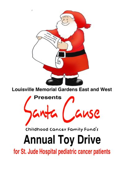 Louisville Memorial Gardens East and West presents the SANTA CAUSE Annual Toy Drive