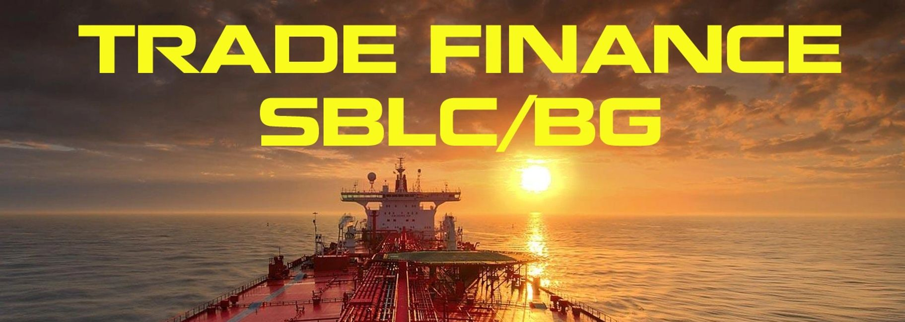 SBLC / BG (Trade Financing)- Global Oil and Gas Trading