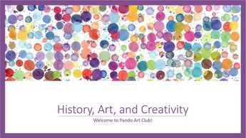 History, Art, and Creativity title slide.