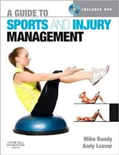 A guide to sports and injury management book picture - Bundy & Leaver, 2010.