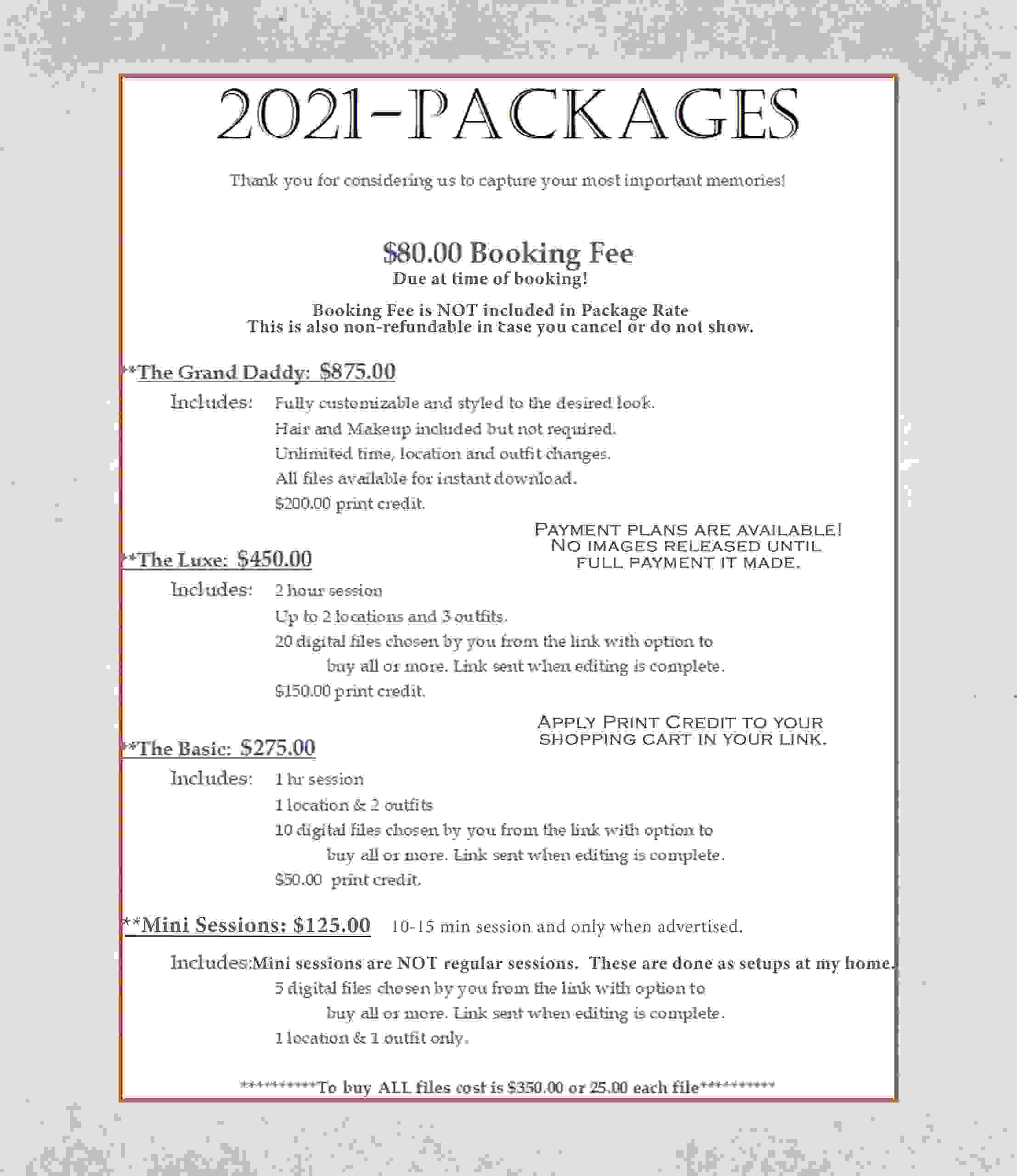 This Price sheet is geared towards Portrait Sessions only.