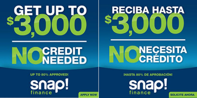 Snap financing is a no credit needed company. Get up to $3,000.