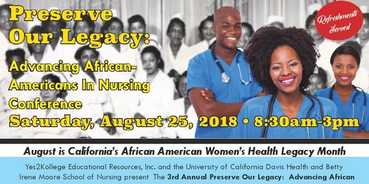 The 3rd Annual Preserve Our Legacy: Advancing African Americans in Nursing Conference