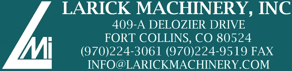 Larick Machinery, Inc.      Est. 1988