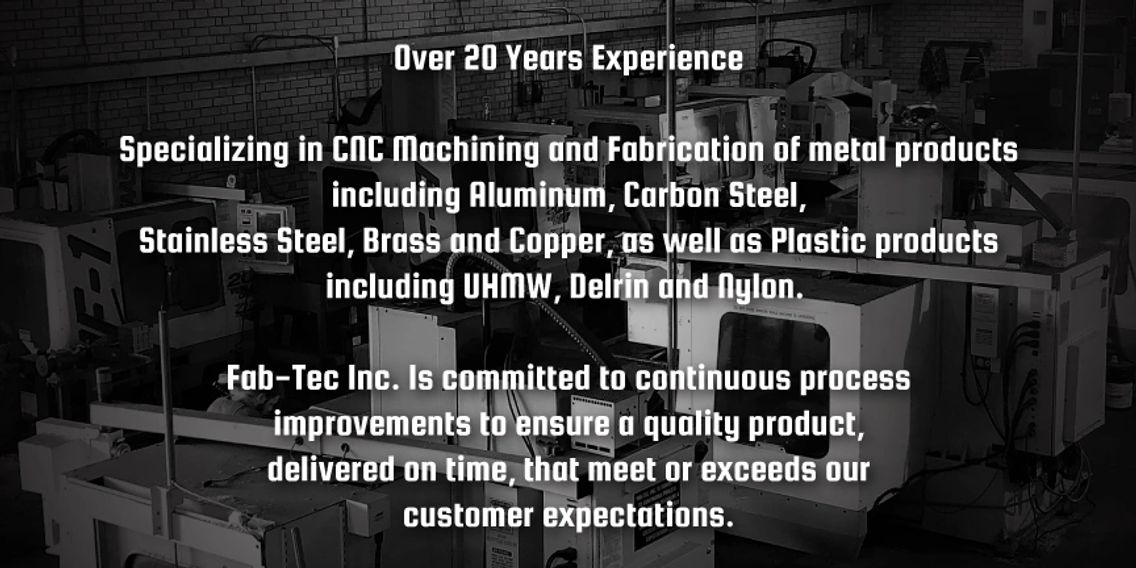 Fab-Tec, CNC Machining and Fabrication of metal and plastic products