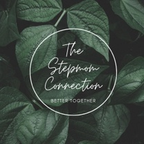 THE STEPMOM CONNECTION