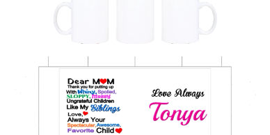 Dear Mom love always on a coffee cup