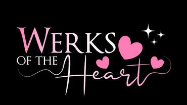 Werks Of The Heart
