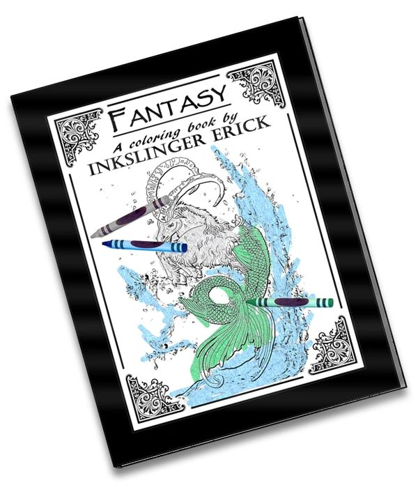 Fantasy: A Coloring Book by Inkslinger Erick