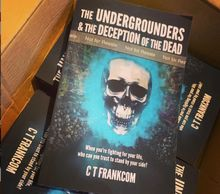 Proof Copies of teen novel The Undergrounders & the Deception of the Dead.