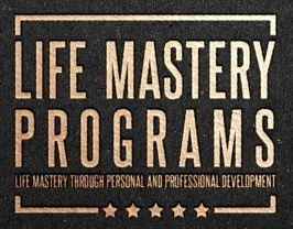 LIFE Mastery Programs Legacy Income &  Financial Education