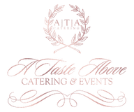 A Taste Above Catering & Events