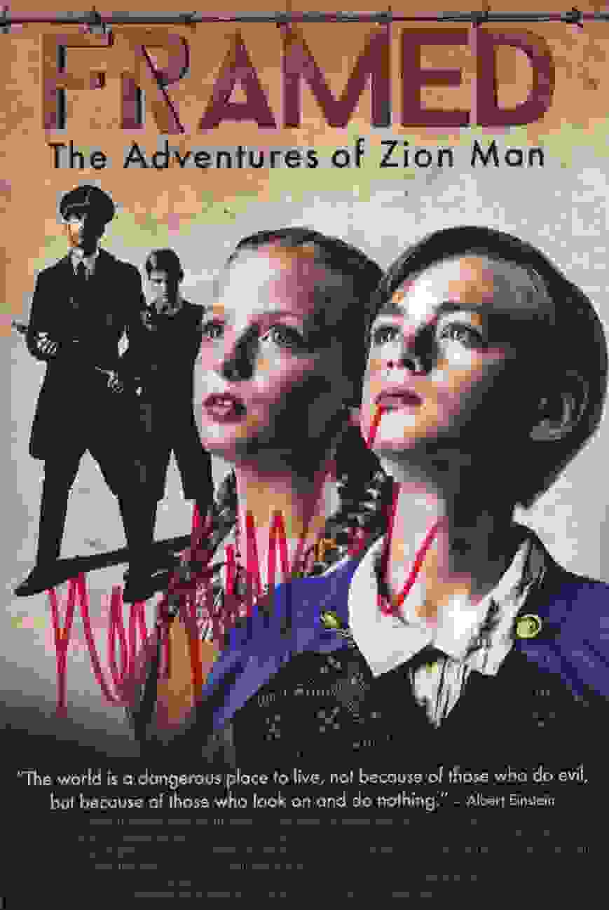 Framed The Adventures of Zion Man