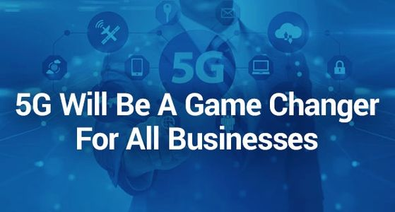 5G Technology serve business digitalization industry mobile video consumption higher data speed