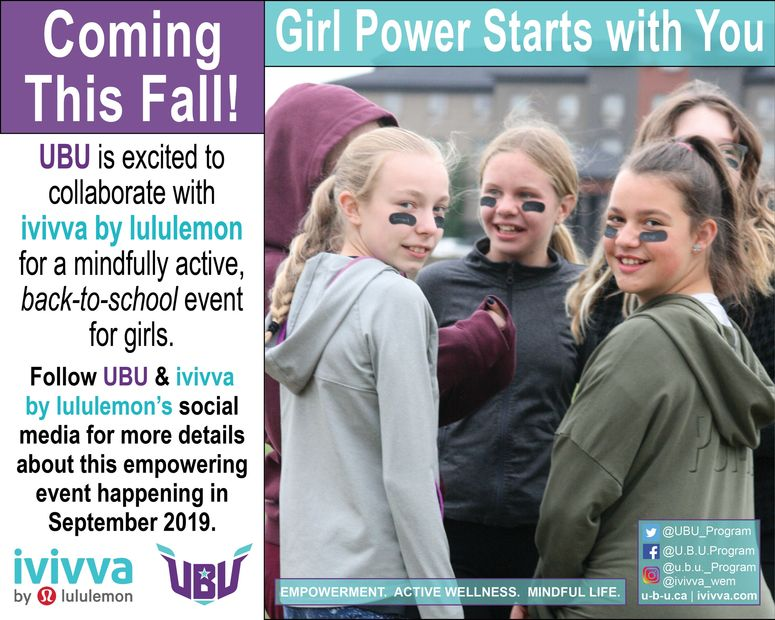 A collaborative mindful activity event with ivivva for girls 8-14 yrs this Sept. More info to come.