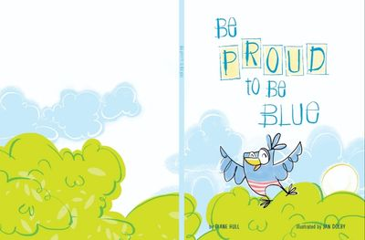 Be Proud to Be Blue By Diane Hull