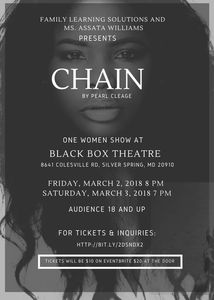 Alumni: Ms. Assata Williams performs one woman show of CHAIN. FLS facilitates performance art.