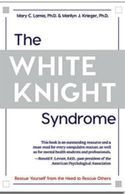White Knight Syndrome