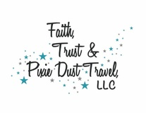 Faith Trust and Pixie Dust Travel LLC
