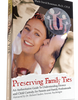 www.preservingfamilyties.com