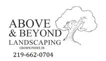 Above and Beyond Landscaping Crown Point, Indiana