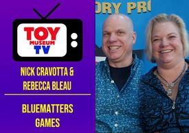 Marlene Hochman interviews Nick Cavotta and Rebecca Bleau of BlueMatter Games on Toy Museum TV.