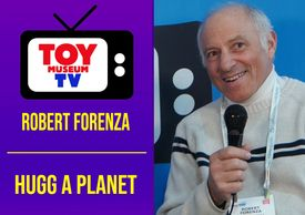 Marlene Hochman interviews Robert Forenza of Hugg-A-Planet on Toy Museum TV.