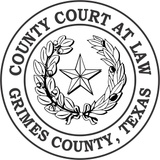 GRIMES COUNTY COURT AT LAW