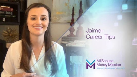 Jaime Chapman talks provides some career tips for military spouses.