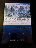 Block Island Books! New book on Block Island, From the Glaciers to the Wind Farm by Steve McQueeny