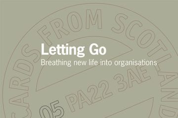 Letting Go: Breathing new life into organisations Tony Miller & Gordon Hall