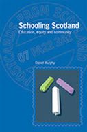 Schooling Scotland: Education, equity and community Daniel Murphy