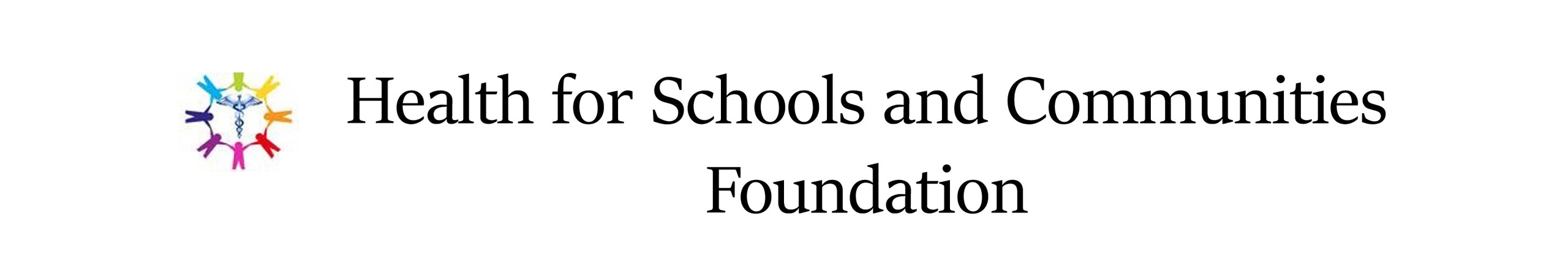 Health for Schools and Communities Foundation