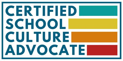 The Certified School Culture Advocate Program.