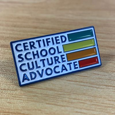 Certified School Culture Advocate Pin