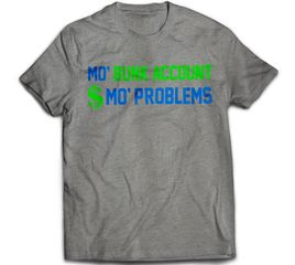 Bunk Captain - Mo' Bunk Account Mo' Problems - T-Shirt