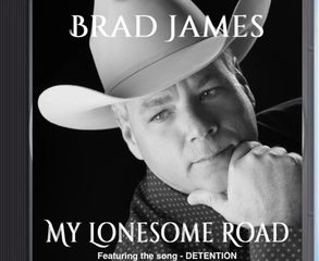 Brad James CD, my lonesome road