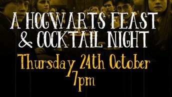 A Hogwarts Feast & Cocktail Night