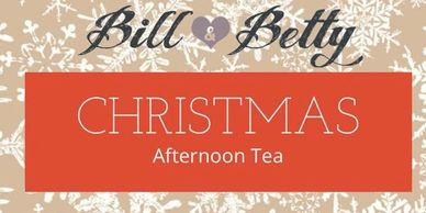 Bill and Betty Christmas Afernoon Tea