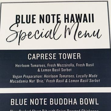 "Macadamia Nut ""Brie"" Vegan Cheese featured on the menu for Blue Note Hawaii"