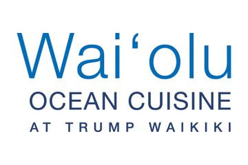 Wai'olu Ocean Cuisine at Trump Waikiki Aloha Later