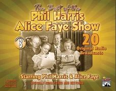 The Phil Harris - Alice Faye Show - Vol. 3 - 20 Original Radio Broadcasts DIGITAL DOWNLOAD