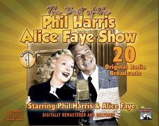 Phil Harris-Alice Faye Show - Vol. 1 - Radio Classics DIGITAL DOWNLOAD