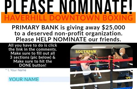 PLEASE click the link and Nominate our friends down at Haverhill Downtown Boxing  https://www.primar