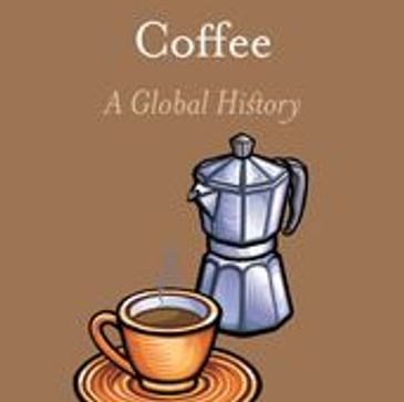 Cover of Coffee A Global History