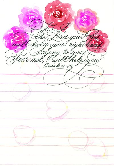 Watercolor roses, Isaiah 41:13, calligraphy and art by Susan Pettit, in Color My World, page 96.