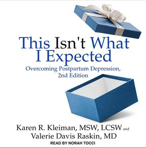 Copy of book cover This Isn't What I Expected by Karen Kleiman and Valerie Davis Raskin