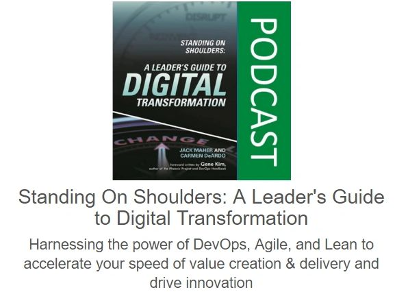 Standing On Shoulders: A Leader's Guide to Digital Transformation - Podcast version