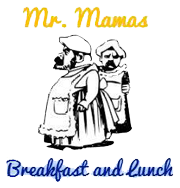 Mr. Mamas Breakfast and Lunch
