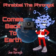 Phrebbel The Phrongol Comes Back To Earth on vacation and takes more pictures for his photo album.